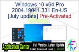 Windows 10 Pro x64 v2004 En-US - ACTiVATED July 2020 Update